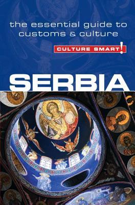 Culture Smart! Serbia By Zmukic, Lara